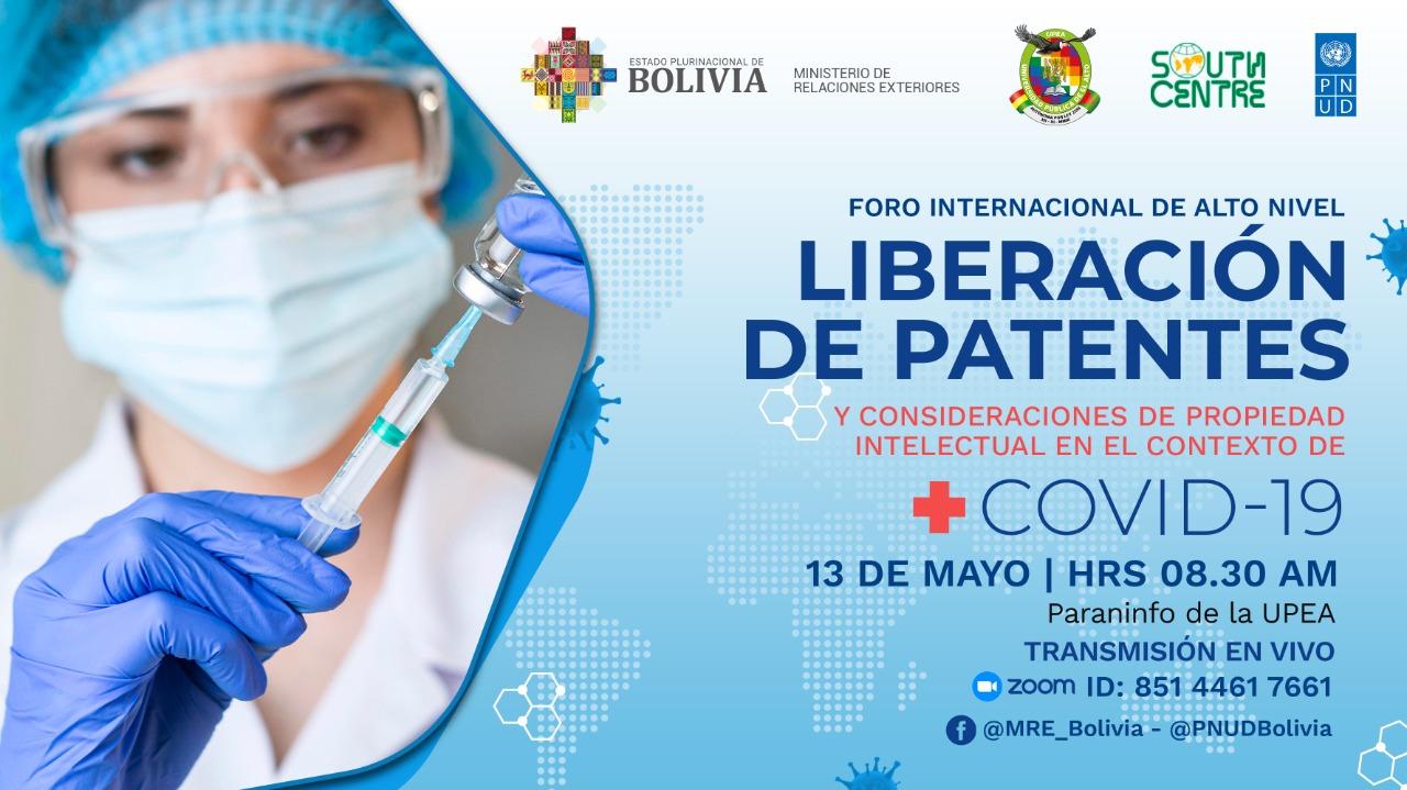 El Foro Internacional sobre la Liberación de las Patentes en el Contexto de  COVID-19 reforzará la iniciativa boliviana | MINISTERIO DE RELACIONES  EXTERIORES